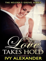 Love Takes Hold (The Helena's Grove Series, #3)