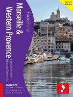 Marseille & Western Provence, 2nd edition: Includes Aix-en-Provence, Arles, Avignon, Les Baux, Camargue