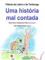 Fábula da Lebre e da Tartaruga: Uma história mal contada