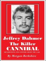 Jeffrey Dahmer, the Killer Cannibal