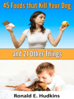 45 Foods That Kill Your Dog and 21 Other Things