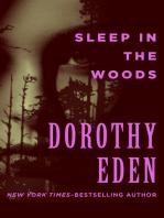 Sleep in the Woods