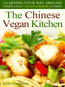 The Chinese Vegan Kitchen: Learning Your Way Around Completely Vegan Chinese Cuisine