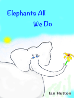 Elephants All We Do
