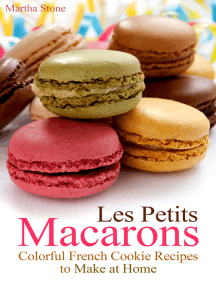 Les Petits Macarons: Colorful French Cookie Recipes to Make at Home