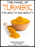 The Magic of Turmeric For Health and Beauty