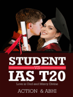 Student vs IAS T20: love is god and mercy divine