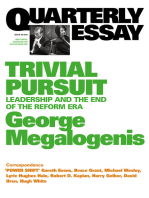 Quarterly Essay 40 Trivial Pursuit