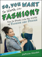 So, You Want to Work in Fashion?
