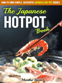 The Japanese Hotpot Book: How to Cook Simple, Authentic Japanese Hot Pot Dishes