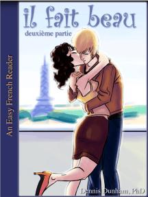 Easy French Reader - il fait beau: la série complète