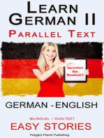 Learn German II Parallel Text - Easy Stories (English - German) Dual Language - Bilingual