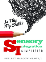 Is This My Child?: Sensory Integration Simplified