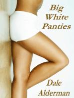 Big White Panties
