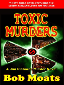 Toxic Murders (Jim Richards Murder Novels, #33)