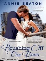 Brushing Off the Boss