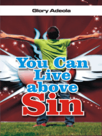You Can Live above Sin