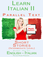 Learn Italian II Parallel Text - Short Stories (Intermediate Level) Dual Language (English - Italian)