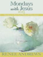 Mondays with Jesus 2015