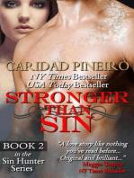 STRONGER THAN SIN (Sin Hunters, #2)