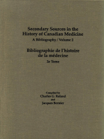 Secondary Sources in the History of Canadian Medicine: A Bibliography / Bibliographie de l'Histoire de la Médecine / Volume 2
