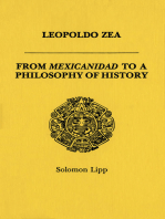 Leopoldo Zea: From Mexicanidad to a Philosophy of History