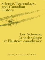 Science, Technology and Canadian History: Les Sciences, la technologie et l'histoire et l'histoire