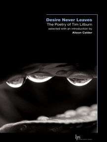 Desire Never Leaves: The Poetry of Tim Lilburn