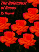 The Holocaust of Roses