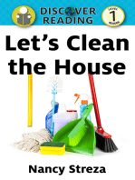 Let's Clean the House