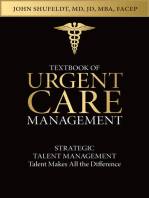 Textbook of Urgent Care Management: Chapter 20, Strategic Talent Management: Talent Makes All the Difference