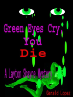 Green Eyes Cry, You Die a Layton Shayne Mystery