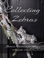 Collecting Zebras (Stories From Hartford)