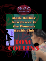 Mark Rollins' New Career and the Women's Health Club