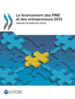 Le financement des PME et des entrepreneurs 2013 : Tableau de bord de l'OCDE