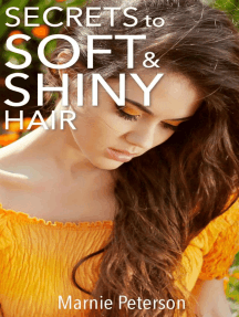 Secrets to Soft and Shiny Hair