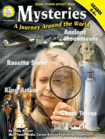 Mysteries: A Journey Around the World, Grades 4 - 8