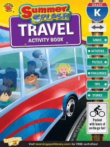 Summer Splash Travel Activity Book, Grade K