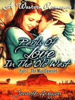 The Man Unveiled (A Western Romance (Perils Of Love In The Old West), #1)