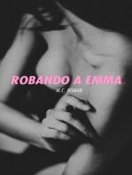 Robando A Emma