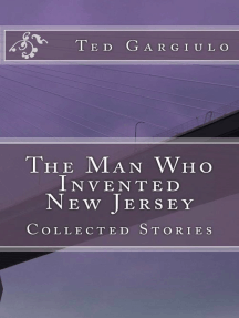 The Man Who Invented New Jersey