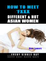 How to Meet & Fxxx Different & Hot Asian Women