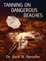 Tanning on Dangerous Beaches