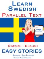 Learn Swedish - Parallel Text - Easy Stories (Swedish - English) Bilingual - Dual Language