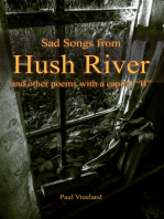 Sad Songs from Hush River