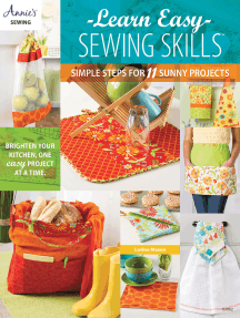 Learn Easy Sewing Skills: Simple Steps for 11 Sunny Projects