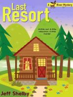 Last Resort: Moose River Mysteries, #2