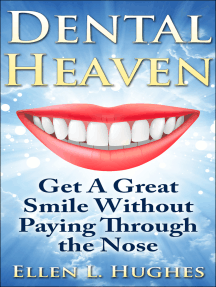 Dental Heaven: Get A Great Smile Without Paying Through the Nose