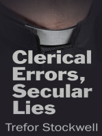 Clerical Errors, Secular Lies