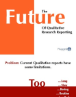 Research Report on The Future of Qualitative